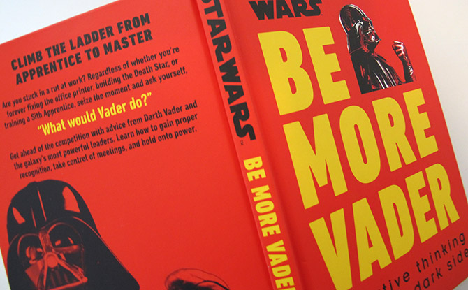 Be More Vader Star Wars Book Cover